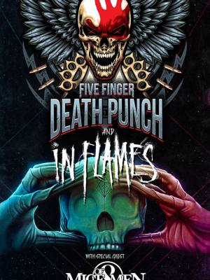 Five Finger Death Punch (USA) + In Flames (SWE) + Of Mice & Men (USA)