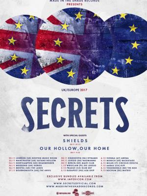 SECRETS (USA) + OUR HOLLOW, OUR HOME (UK)