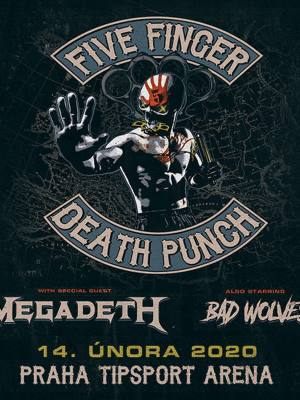 Five Finger Death Punch, Megadeth + Bad Wolves