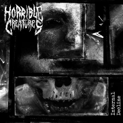 HORRIBLE CREATURES - Internal Decline