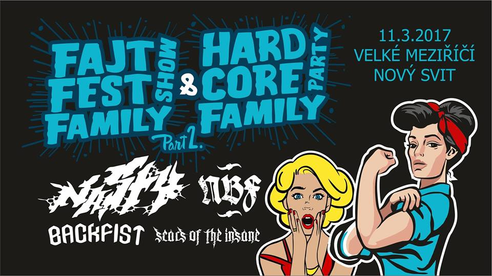 FAJTFEST Family Show & Hardcore Family Party 2: NASTY (B) + support