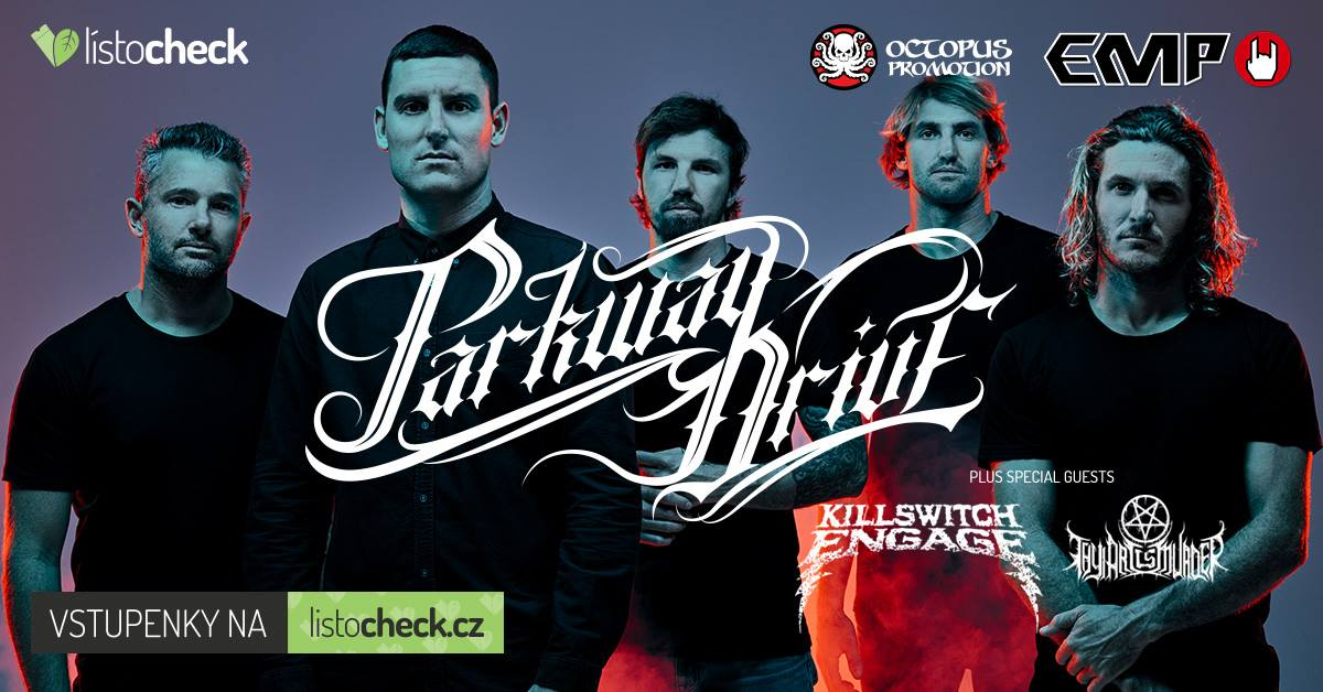 PARKWAY DRIVE (AUS), KILLSWITCH ENGAGE (USA), THY ART IS MURDER (AUS)