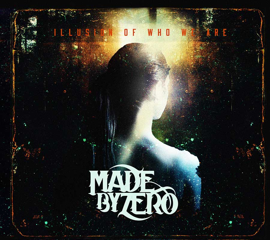 STREAM EP: MADE BY ZERO – Illusion Of Who We Are